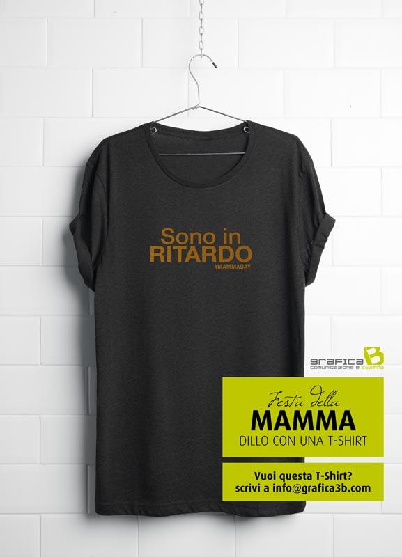 idea regalo per la festa della mamma t-shirt ritardo